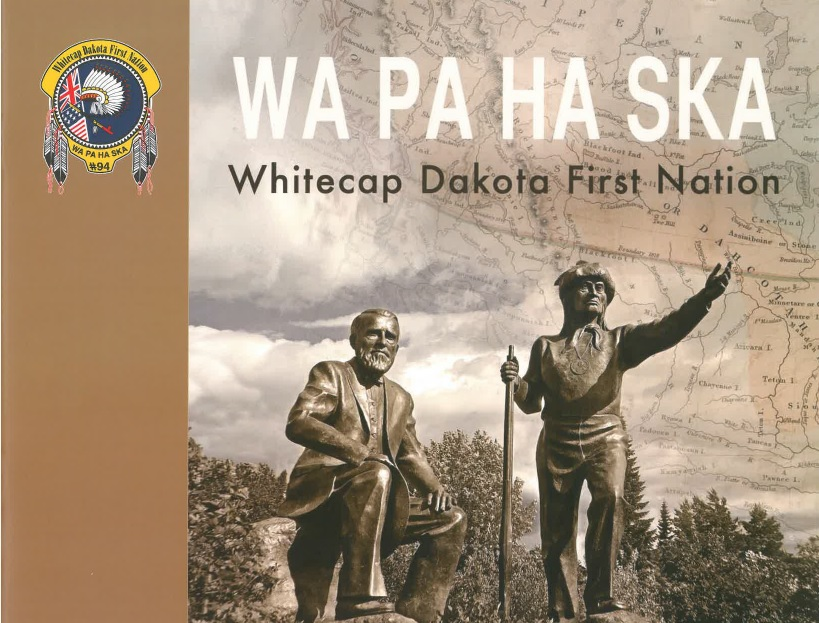 WA PA HA SKA: Whitecap Dakota First Nation