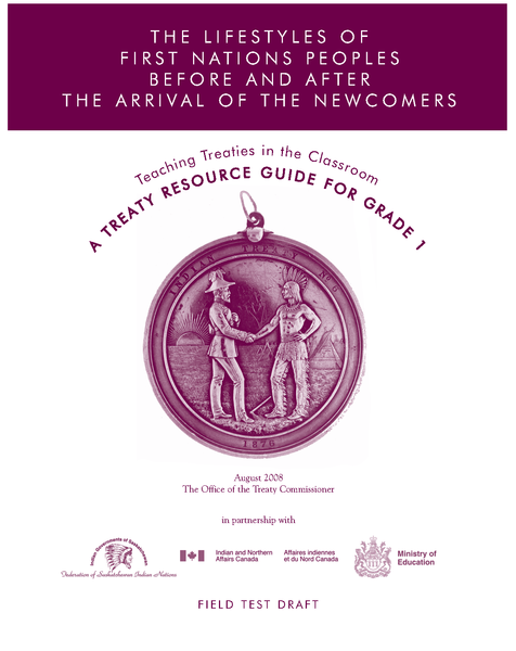 The Lifestyles of First Nations Peoples Before and After the Arrival of the Newcomers