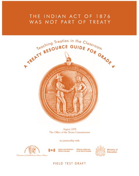 The Indian Act of 1876 Was Not Part of Treaty