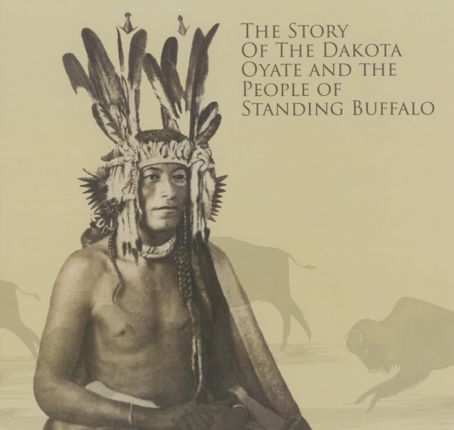 The Story of the Dakota Oyate and the People of Standing Buffalo
